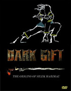 Dark Gift: The Origins of Silek Harimau