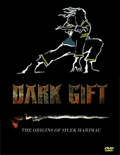 Dark Gift - The Origins of Silek Harimau